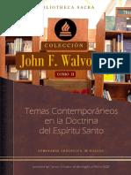 2 - Temas Contemporáneos en la Doctrina del Espíritu Santo - John F. Walvoord