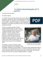 CNJ Instaura PAD e Afasta Desembargador Do TJ-SP Que Ofendeu Guarda