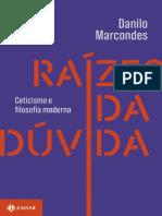 Raízes da Dúvida - Danilo Marcondes