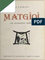 Matgioi, Un Aventurier Taoiste (French Edition) - Jean-Pierre Laurant