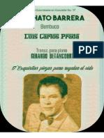 EL CHATO BARRERA. Bambuco por Luis Carlos Prada. Transc. para piano por Gerardo Betancourt.