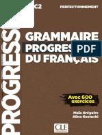Maïa Grégoire, Alina Kostucki - Grammaire Progressive Du Français - Niveau Perfectionnement (B2_C2) - Livre-CLE International (2019)