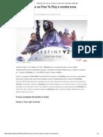 Destiny 2 torna-se Free To Play e recebe nova expansão _ ActiGamer