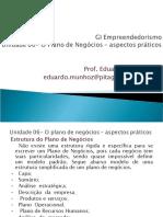 Unidade 06 (cont) - O Plano de Negócios - aspectos práticos