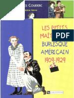 Jean-Jacques Couderc - Les Peti Maitres Du Burlesque Americain 1902-1929