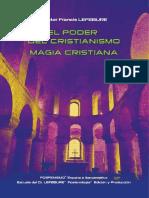 Francis Lefebure - El poder del Cristianismo. Magia Cristiana