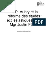 FÈVRE, Justin (Mgr), Le P. Aubry et la réforme des études ecclésiastiques,  Paris, éd. A. Savaète, 1903, 192 p.