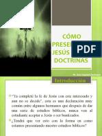 Como presentar a Cristo en las doctrinas