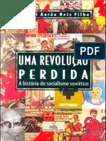 Uma Revolução Perdida - Daniel Aarão Reis