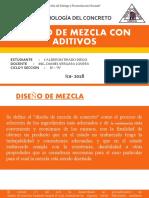 DISEÑO DE MEZCLA CON ADITIVOS