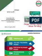 BPJS KESEHATAN - Kebijakan Jamkes Primer Tahun 2019 - JPKP