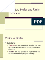 Vector Scalar and Units Review