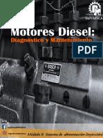 Motores Diesel Diagnóstico y mantenimiento. Nivel Básico 2019 modulo II inyección