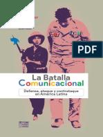 La Batalla Comunicacional