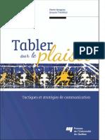 Tabler Sur Le Plaisir Tactiques Et Stratégies de Communication by Pierre Mongeau, Jacques Tremblay (Z-lib.org)