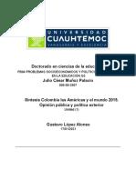 Julio César Muñoz Palacio  1.1 Síntesis Colombia las Américas y el mundo 2015. Opinión pública y política exterior