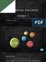 Matematicas Discretas Unidad I