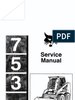 Bobcat 753 Service Manual | Motor Oil | Coolant