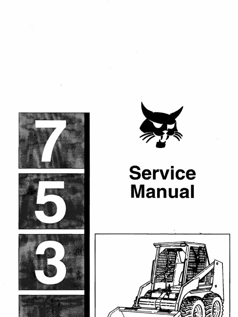 bobcat 753 service manual tire motor oil rh scribd com Bobcat 753 Skid Steer Manual 753 Bobcat Weight