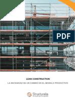 Lean Construction -LA NECESIDAD DE UN CAMBIO EN EL MODELO PRODUCTIVO