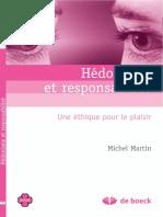 Hédonisme Et Responsabilité - Une Éthique Pour Le Plaisir