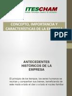 CONCEPTO, IMPORTANCIA Y CARACTERÍSTICAS DE LA EMPRESA