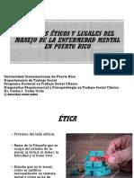 Aspectos Eticos y Legales Del Manejo Del Paciente Mental