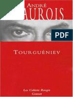 Andre Maurois - Tourgueniev