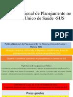 Politica Nacional de Planejamento no Sistema Único de