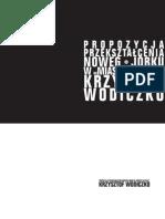 Krzysztof Wodiczko, Propozycja przekształcenia Nowego Jorku w miasto ucieczki