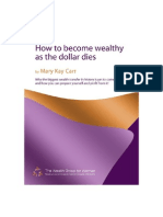 How to Become Wealthy as the Dollar Dies(2)