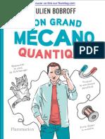 Mon grand mecano quantique