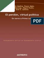 Reyes Mate y José Zamora - El perdón, virtud política