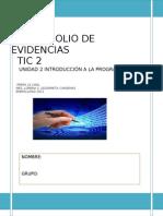 PORTAFOLIO DE EVIDENCIAS TIC 2-UNIDAD2 INT. A LA PROGRAMACION