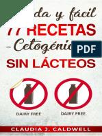 77 Recetas Cetogénicas Sin Lácteos
