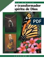 el poder transformador del Espiritu santo