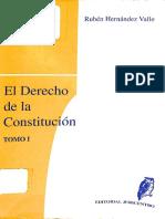 El Derecho de la Constitución volumen 1. Rubén Hernández Valle