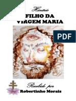 Hinário Filho da Virgem Maria - Roberto Morais