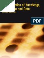 Maija-Leena Huotari, Mirja Iivonen, Mirja Iivonen - Transformation of Knowledge, Information and Data_ Theory and Applications-IGI Global (2003)
