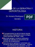 HISTORIA DE LA GERIATRIA_LA_GERONTOLOGIA_DR.HORACIO_RODRIGUEZ