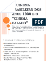 04 - O Cinema Brasileiro dos anos 1930 e o Cinema Falado