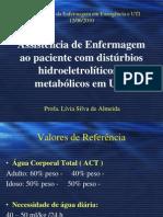Assistência de Enfermagem ao Paciente com Disturbios Hidro-eletrolíticos e metabólicos em UTI