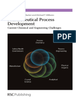 A John Blacker_ Mike T Williams - Pharmaceutical Process Development _ Current Chemical and Engineering Challenges-Royal Society of Chemistry (2011)