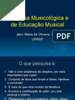 Pesquisa Musicológica e de Educação Musical