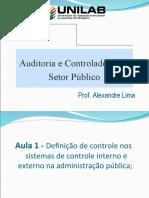 Slides Semestre - Auditoria e Controladoria - Aula 1 - controle na Adm pública