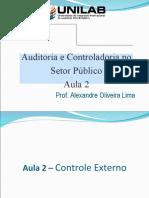 Slides Semestre - Auditoria e Controladoria - Aula 2 - Controle Externo