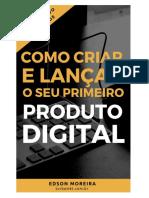 Como+criar+e+lançar+o+seu+primeiro+produto+digital