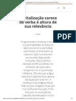 2003_12_20_Revitalização carece de verba à altura de sua relevância _ Repórter Brasil