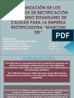 OPTIMIZACIÓN DE LOS PROCESOS DE RECTIFICACIÓN APLICANDO ESTANDARES