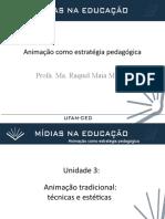 Unidade 3 Animacao tradicional tecnicas e esteticas_1e402bda1588b8cc360d6932d6c90a09